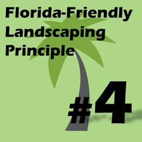 Click here for Florida-Friendly Landscaping Principle 4